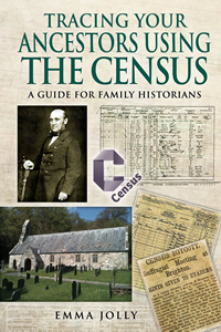 Tracing Your Ancestors Using The Census by Emma Jolly